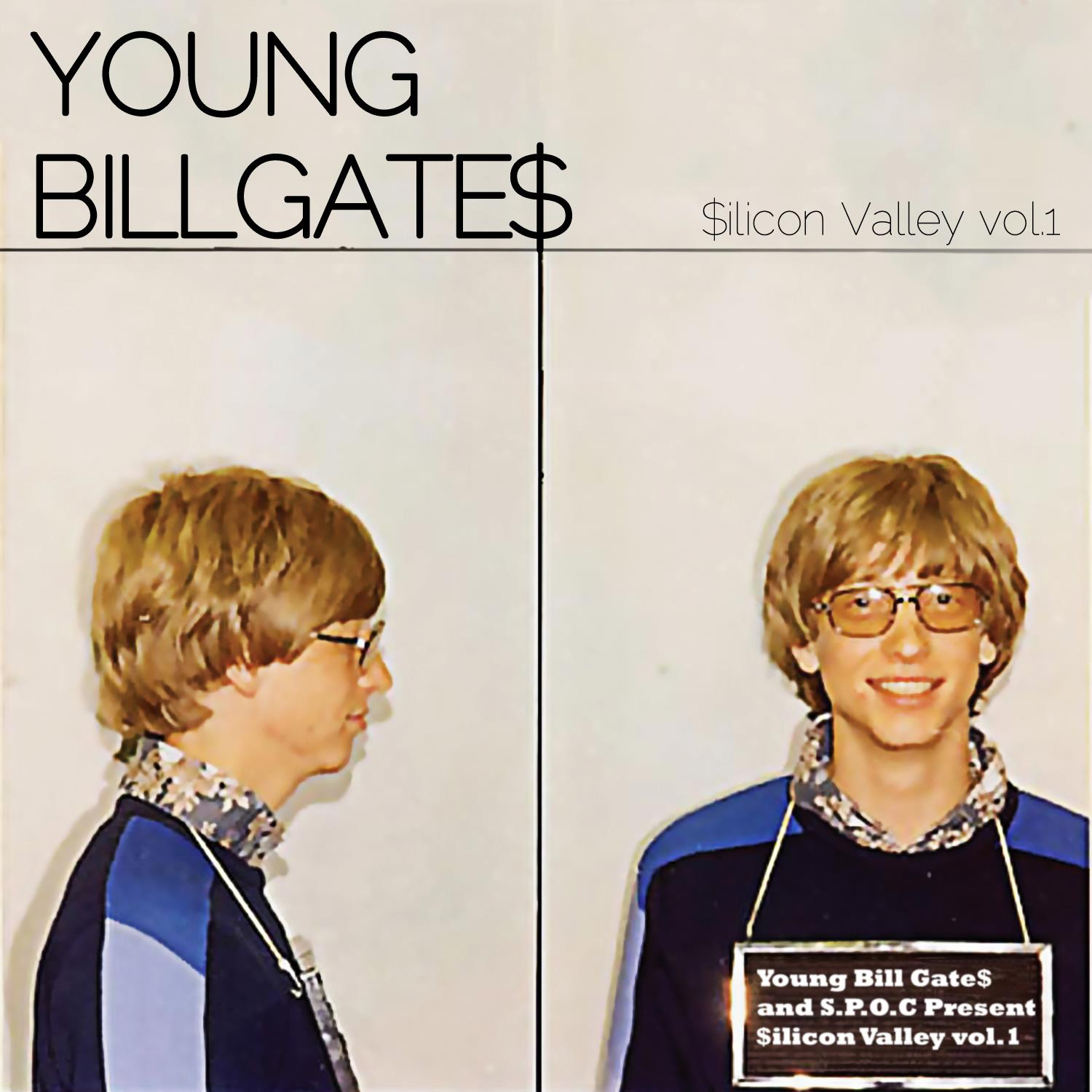 Young Bill Gate$ - Silicon Valley Mixtape Volume 1