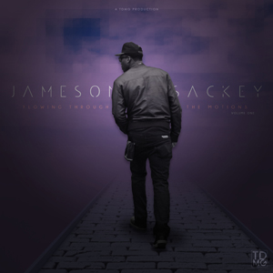 Jameson Sackey - Flowing Through The Motions