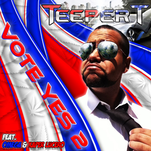Teeper T - The Vote YES Mixtape Volume 2